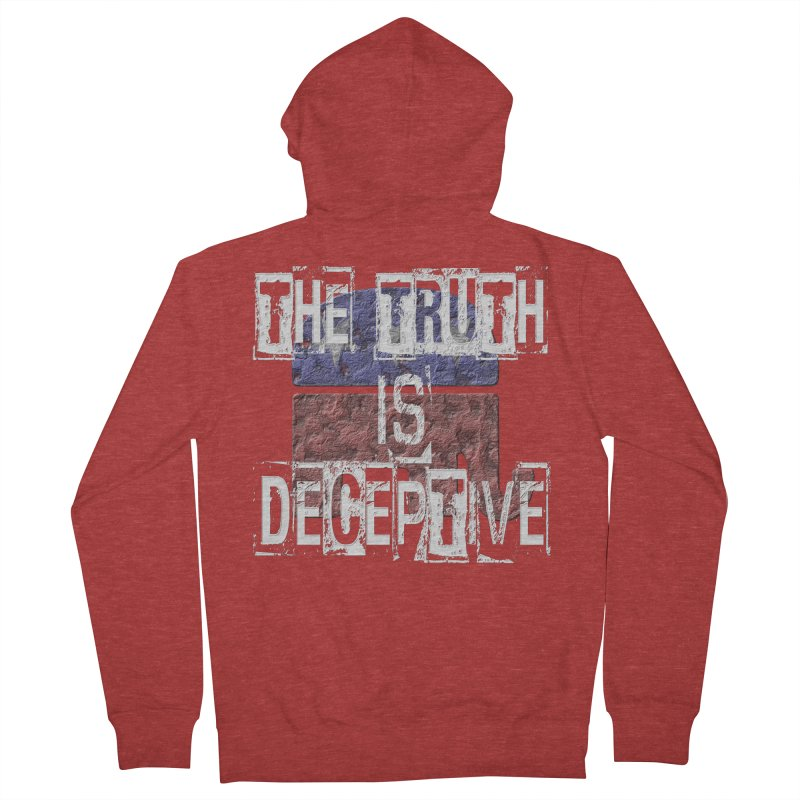 The Truth is Deceptive Men's Zip-Up Hoody by Paparaw's T-Shirt Design