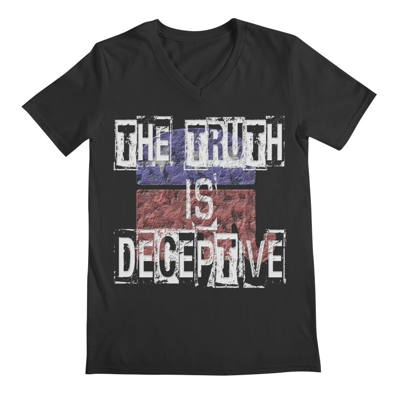 The Truth is Deceptive Men's V-Neck by Paparaw's T-Shirt Design