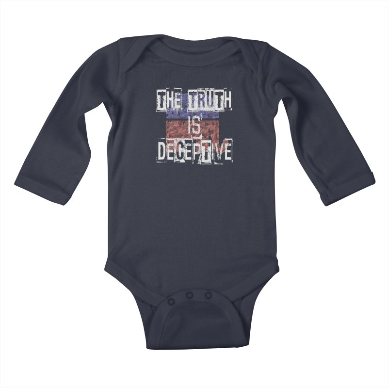 The Truth is Deceptive Kids Baby Longsleeve Bodysuit by Paparaw's T-Shirt Design