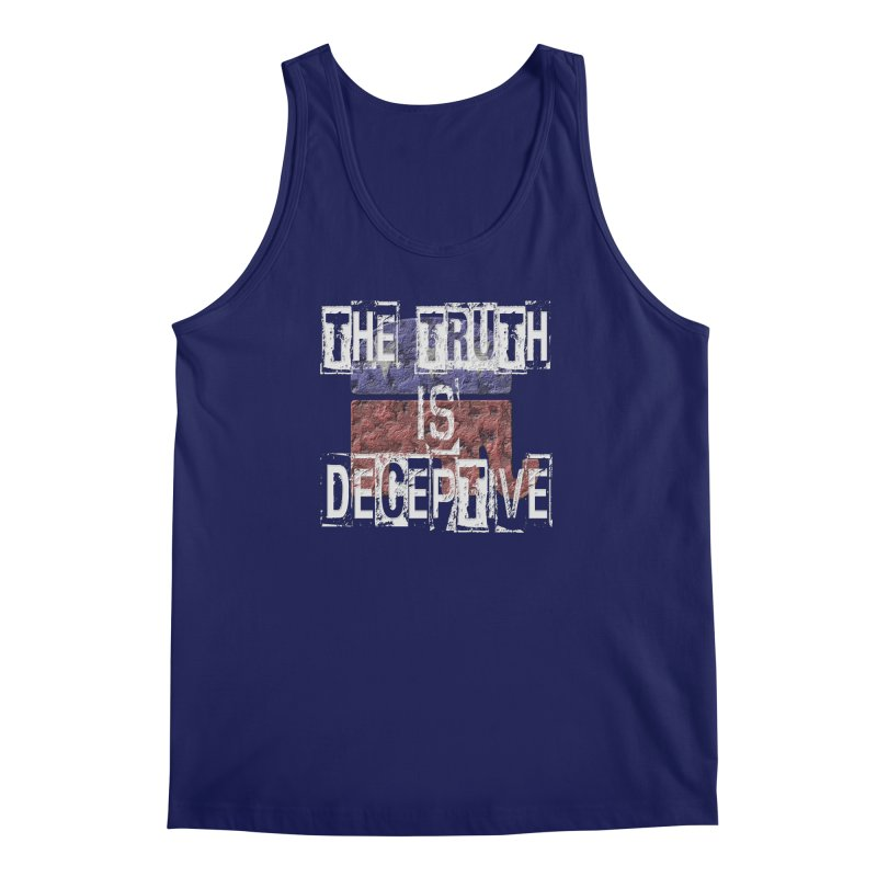 The Truth is Deceptive Men's Tank by Paparaw's T-Shirt Design