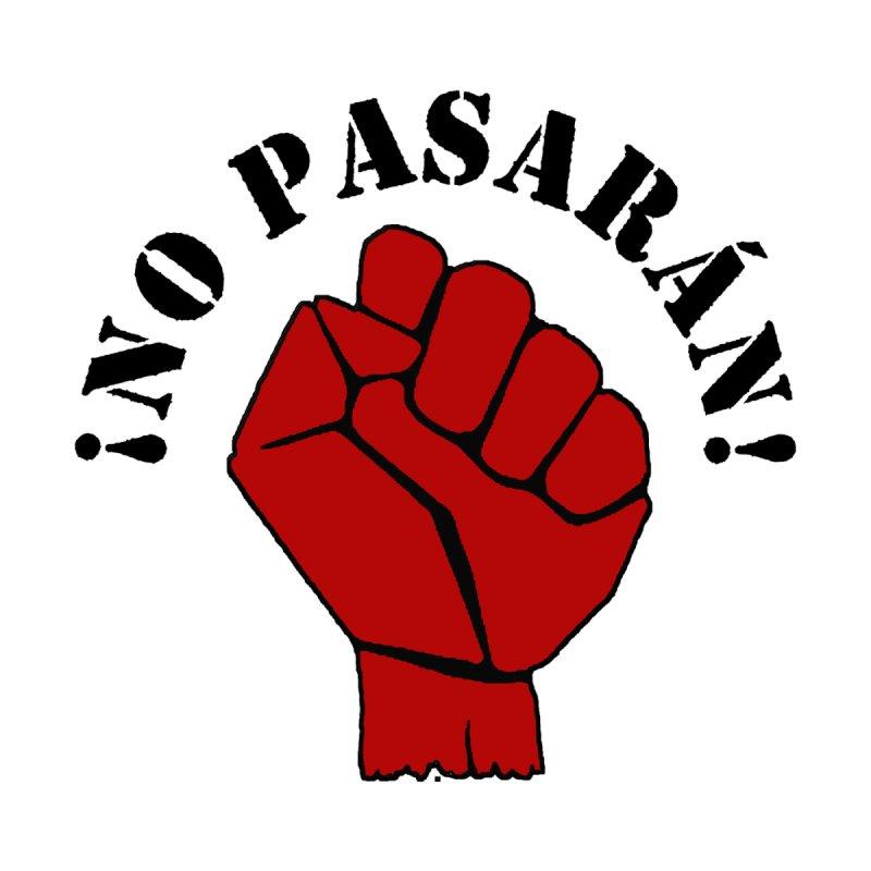 !NO PASARAN! by Paparaw's T-Shirt Design