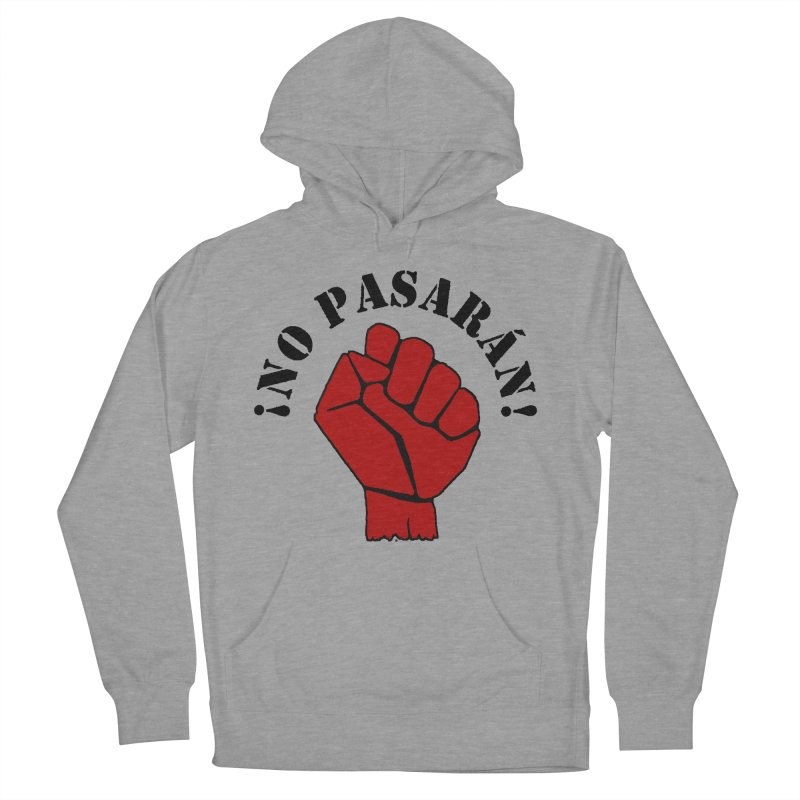 !NO PASARAN! Men's Pullover Hoody by Paparaw's T-Shirt Design