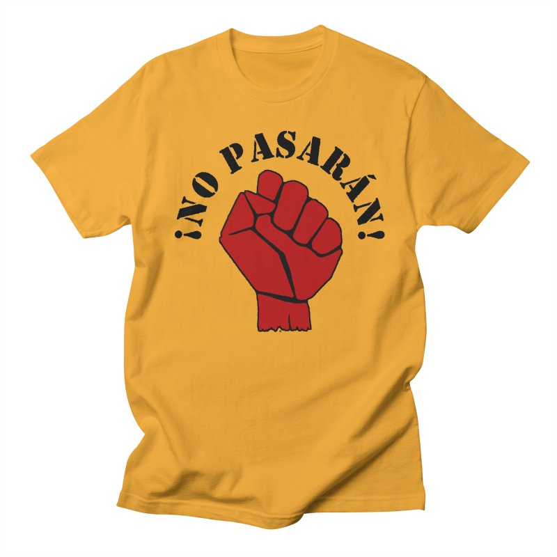 !NO PASARAN! Women's Unisex T-Shirt by Paparaw's T-Shirt Design