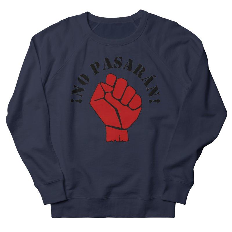 !NO PASARAN! Women's Sweatshirt by Paparaw's T-Shirt Design