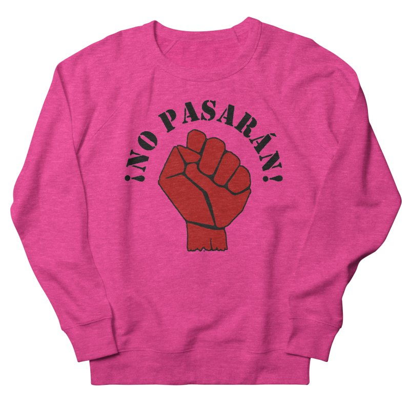 !NO PASARAN! Men's Sweatshirt by Paparaw's T-Shirt Design