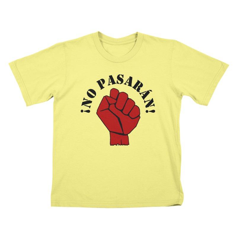 !NO PASARAN! Kids T-shirt by Paparaw's T-Shirt Design