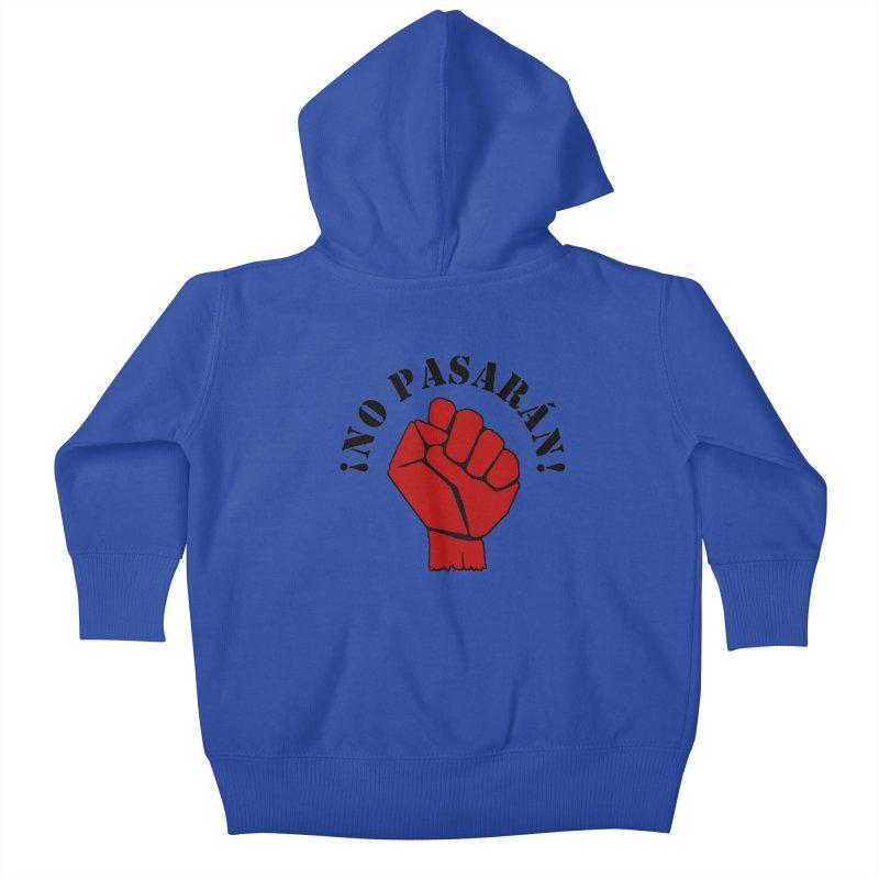 !NO PASARAN! Kids Baby Zip-Up Hoody by Paparaw's T-Shirt Design