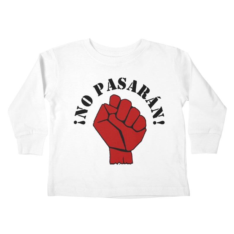 !NO PASARAN! Kids Toddler Longsleeve T-Shirt by Paparaw's T-Shirt Design