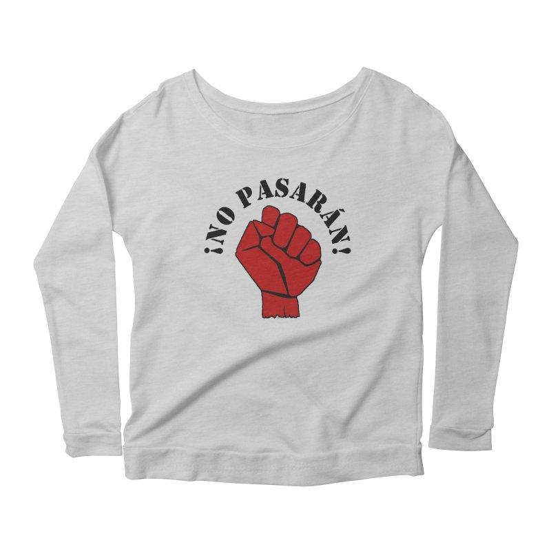 !NO PASARAN! Women's Longsleeve Scoopneck  by Paparaw's T-Shirt Design