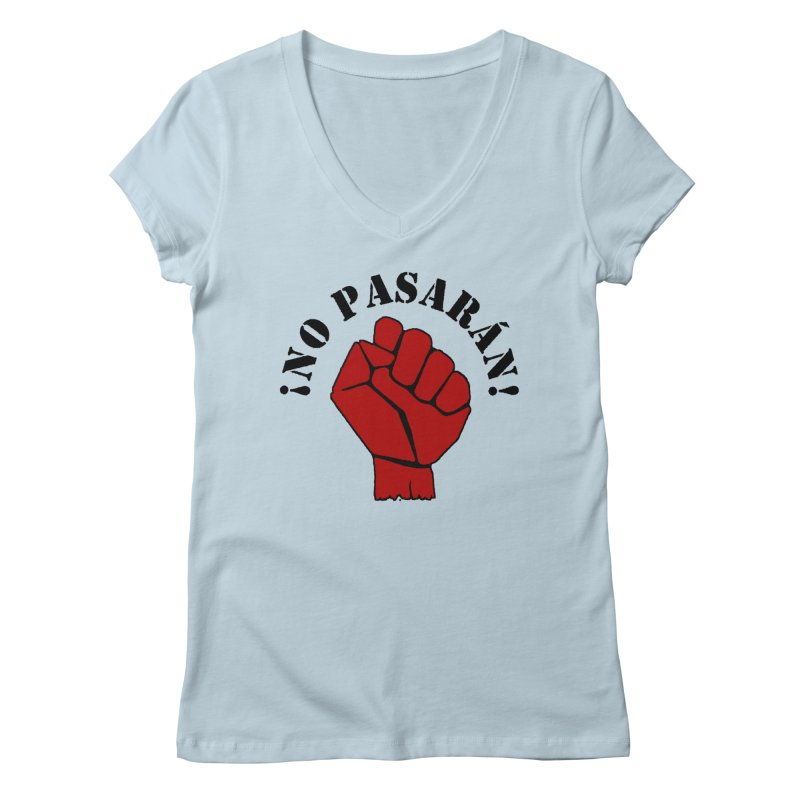 !NO PASARAN! Women's V-Neck by Paparaw's T-Shirt Design