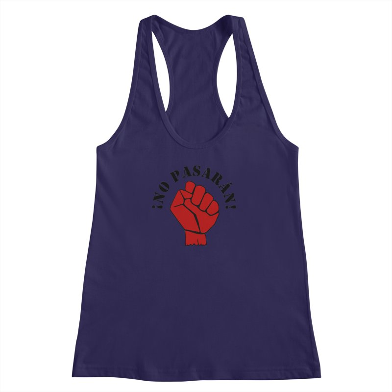 !NO PASARAN! Women's Racerback Tank by Paparaw's T-Shirt Design