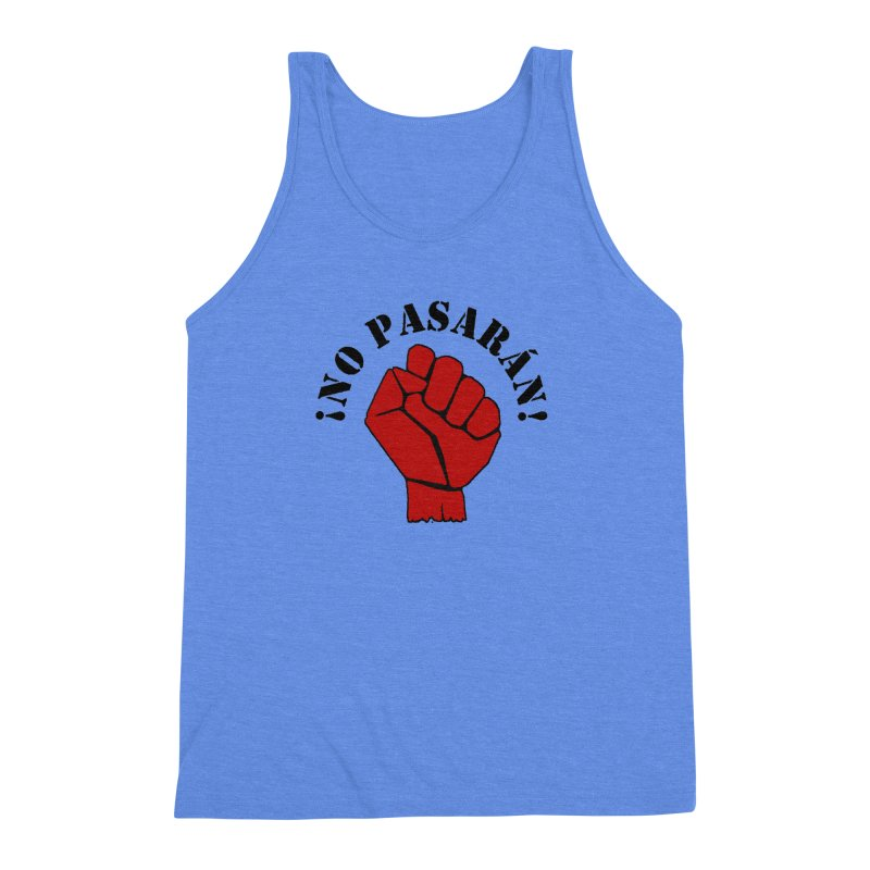 !NO PASARAN! Men's Triblend Tank by Paparaw's T-Shirt Design