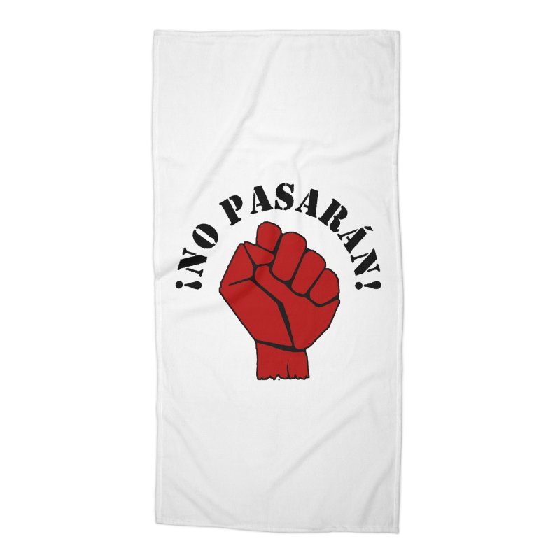 !NO PASARAN! Accessories Beach Towel by Paparaw's T-Shirt Design