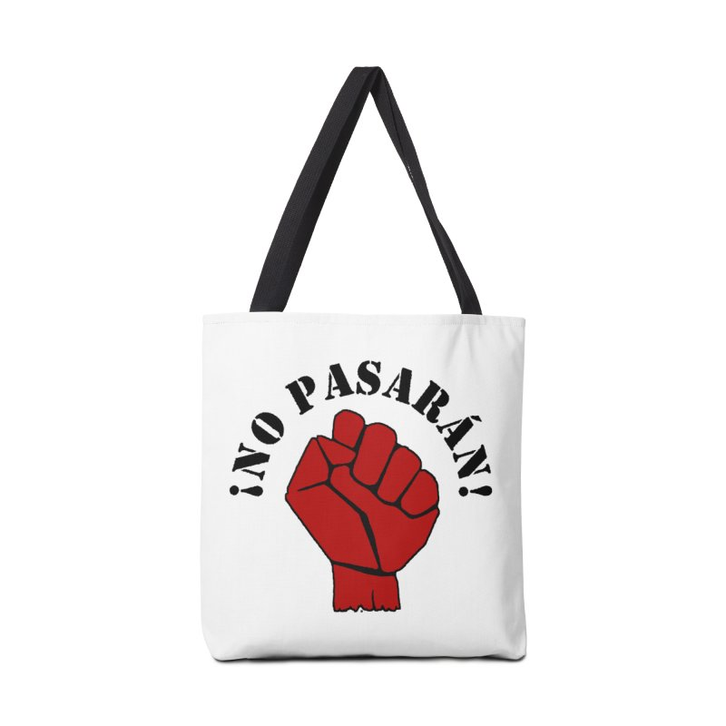 !NO PASARAN! Accessories Bag by Paparaw's T-Shirt Design