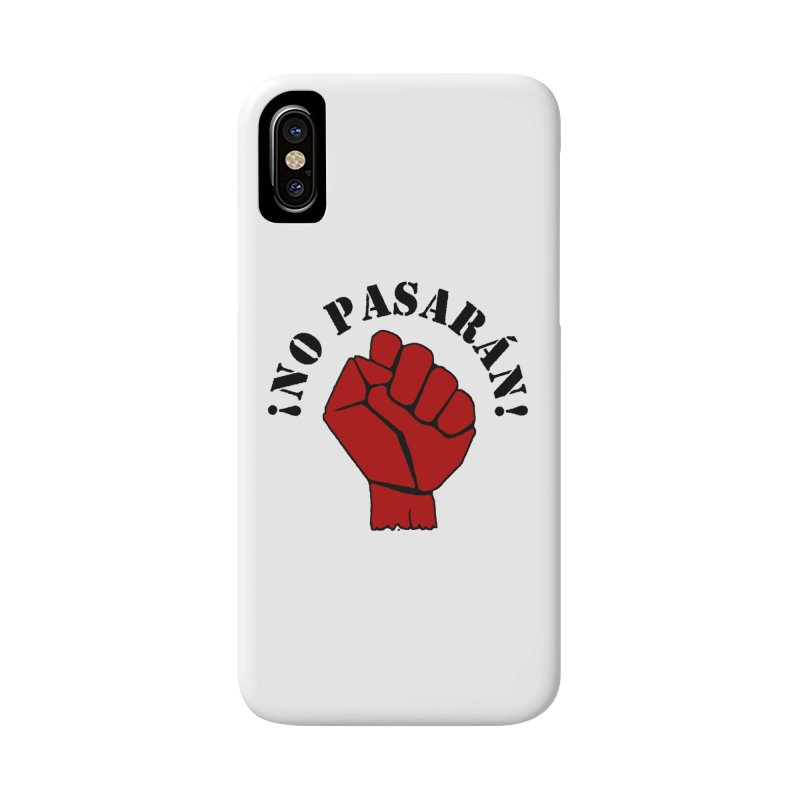 !NO PASARAN! Accessories Phone Case by Paparaw's T-Shirt Design