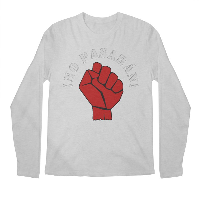 NO PASARAN Men's Longsleeve T-Shirt by Paparaw's T-Shirt Design