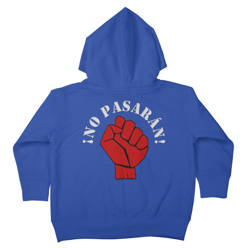 NO PASARAN Kids Toddler Zip-Up Hoody by Paparaw's T-Shirt Design