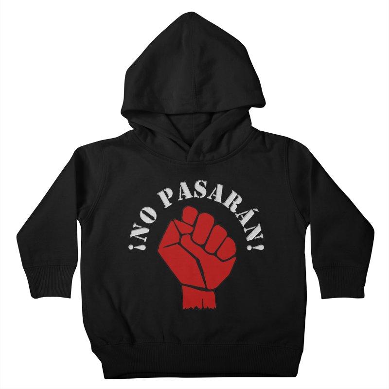 NO PASARAN Kids Toddler Pullover Hoody by Paparaw's T-Shirt Design