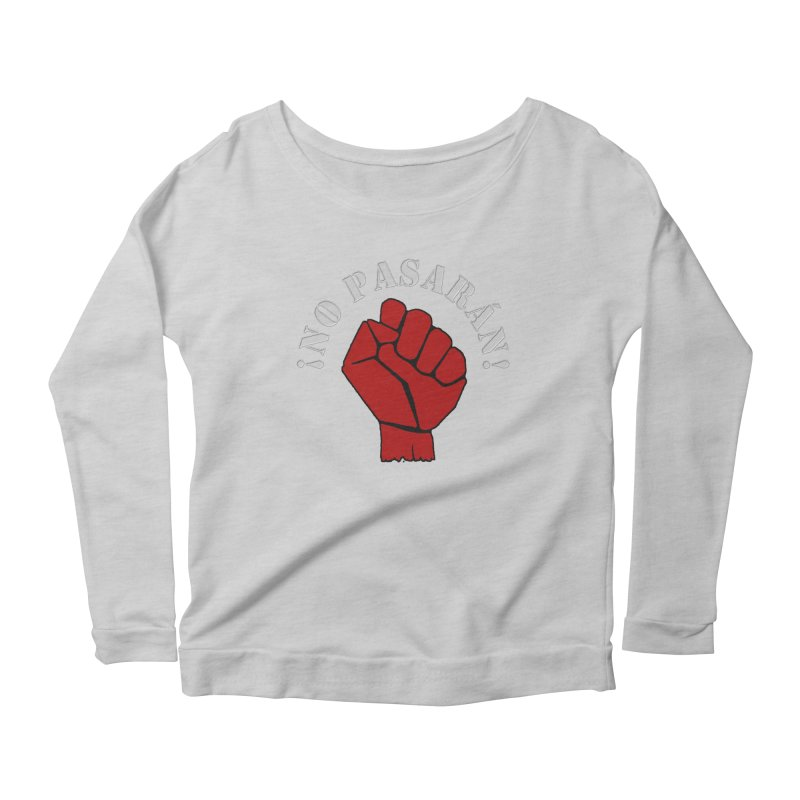 NO PASARAN Women's Longsleeve Scoopneck  by Paparaw's T-Shirt Design