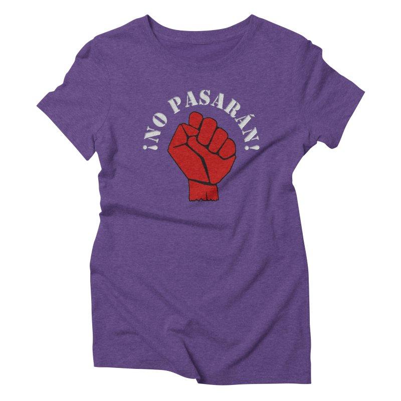 NO PASARAN Women's Triblend T-Shirt by Paparaw's T-Shirt Design
