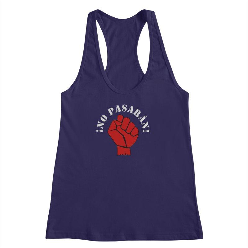 NO PASARAN Women's Racerback Tank by Paparaw's T-Shirt Design