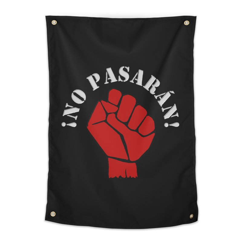 NO PASARAN Home Tapestry by Paparaw's T-Shirt Design