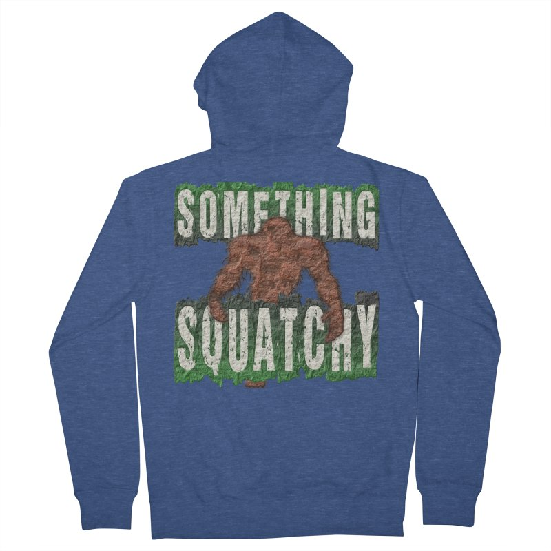 SOMETHING SQUATCHY Women's Zip-Up Hoody by Paparaw's T-Shirt Design
