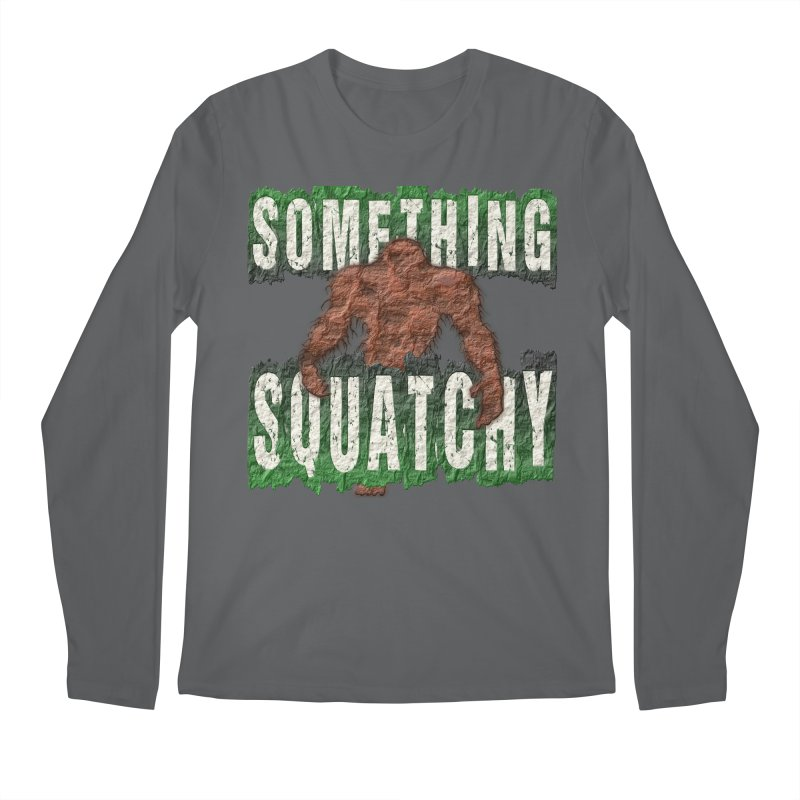 SOMETHING SQUATCHY Men's Longsleeve T-Shirt by Paparaw's T-Shirt Design