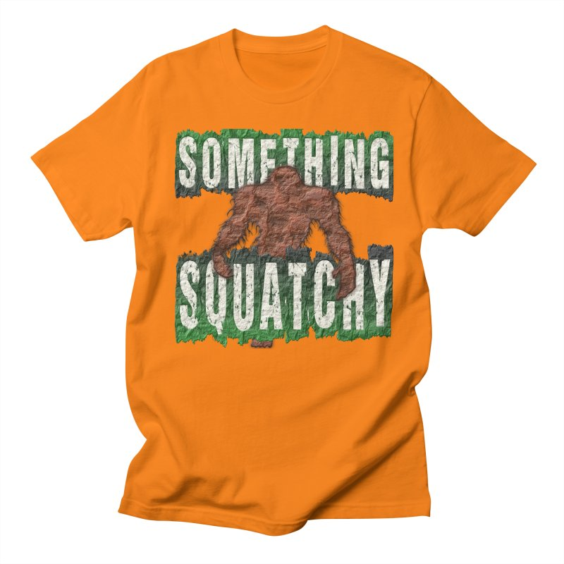 SOMETHING SQUATCHY Men's T-Shirt by Paparaw's T-Shirt Design