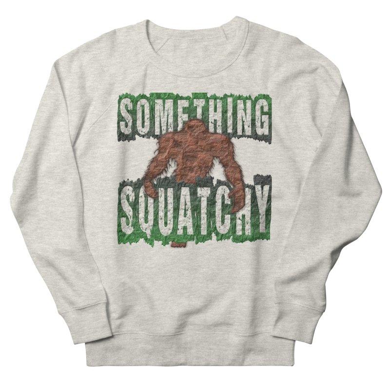 SOMETHING SQUATCHY Men's Sweatshirt by Paparaw's T-Shirt Design