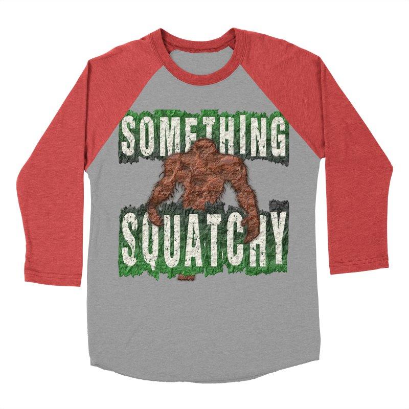 SOMETHING SQUATCHY Men's Baseball Triblend T-Shirt by Paparaw's T-Shirt Design
