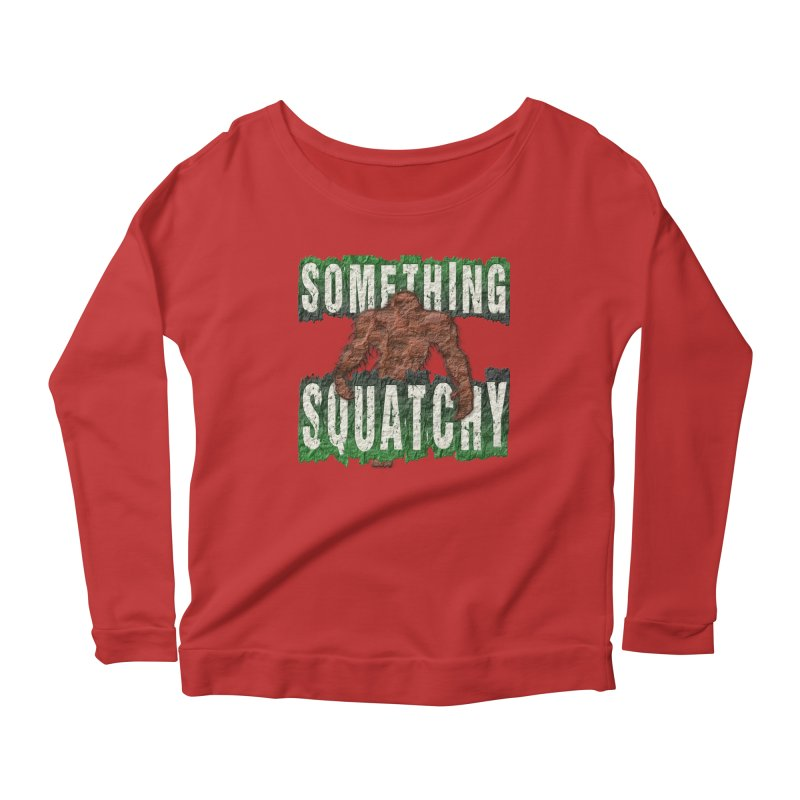 SOMETHING SQUATCHY Women's Longsleeve Scoopneck  by Paparaw's T-Shirt Design