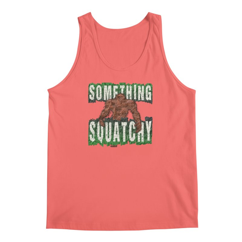 SOMETHING SQUATCHY Men's Tank by Paparaw's T-Shirt Design