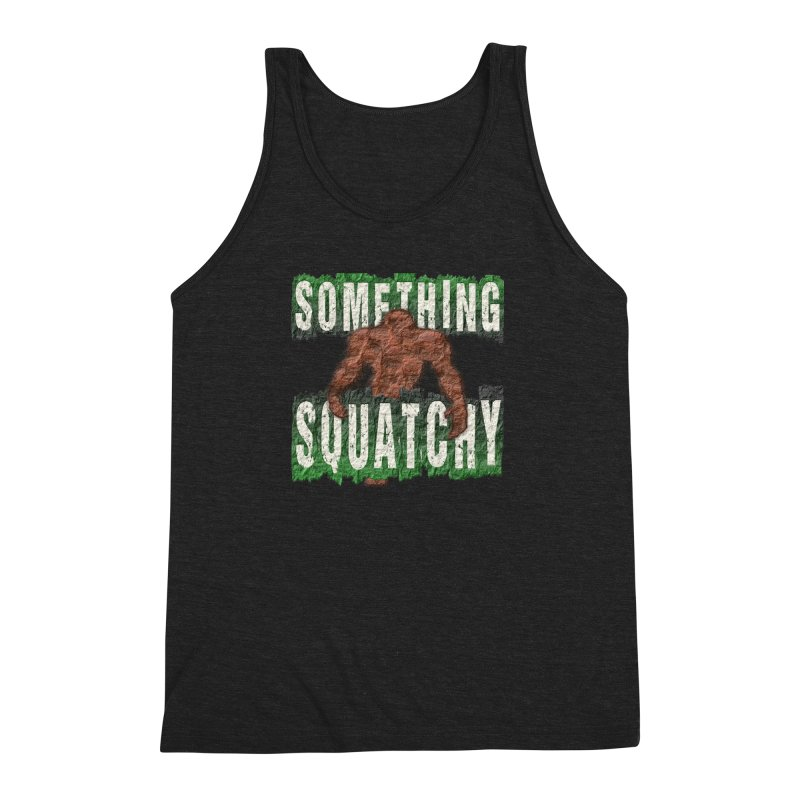 SOMETHING SQUATCHY Men's Triblend Tank by Paparaw's T-Shirt Design
