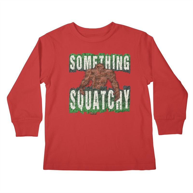 SOMETHING SQUATCHY Kids Longsleeve T-Shirt by Paparaw's T-Shirt Design
