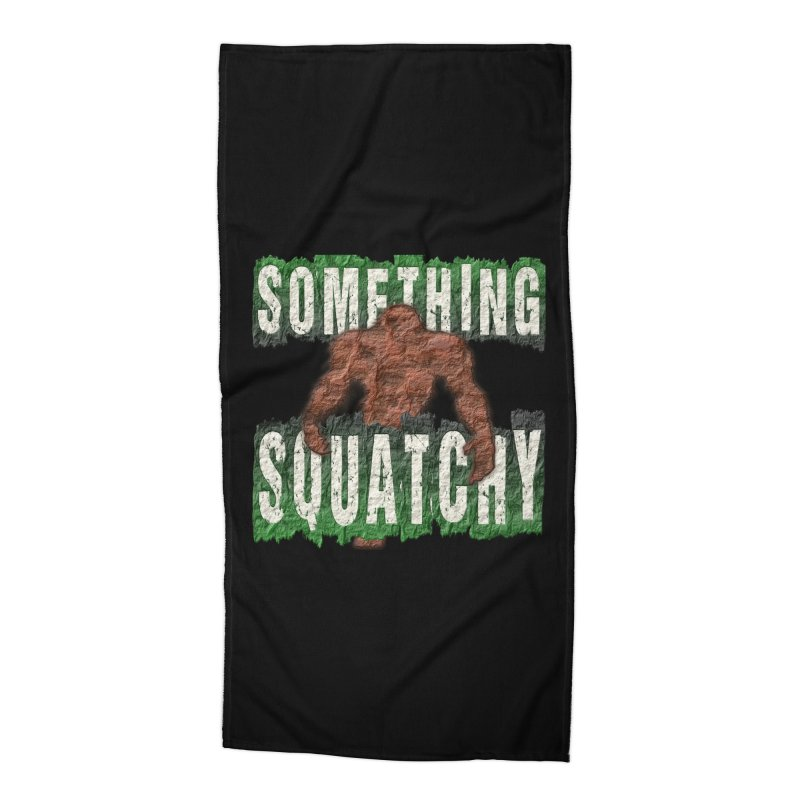 SOMETHING SQUATCHY Accessories Beach Towel by Paparaw's T-Shirt Design