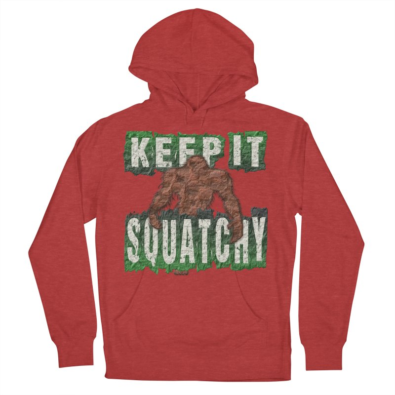 KEEP IT SQUATCHY Men's Pullover Hoody by Paparaw's T-Shirt Design