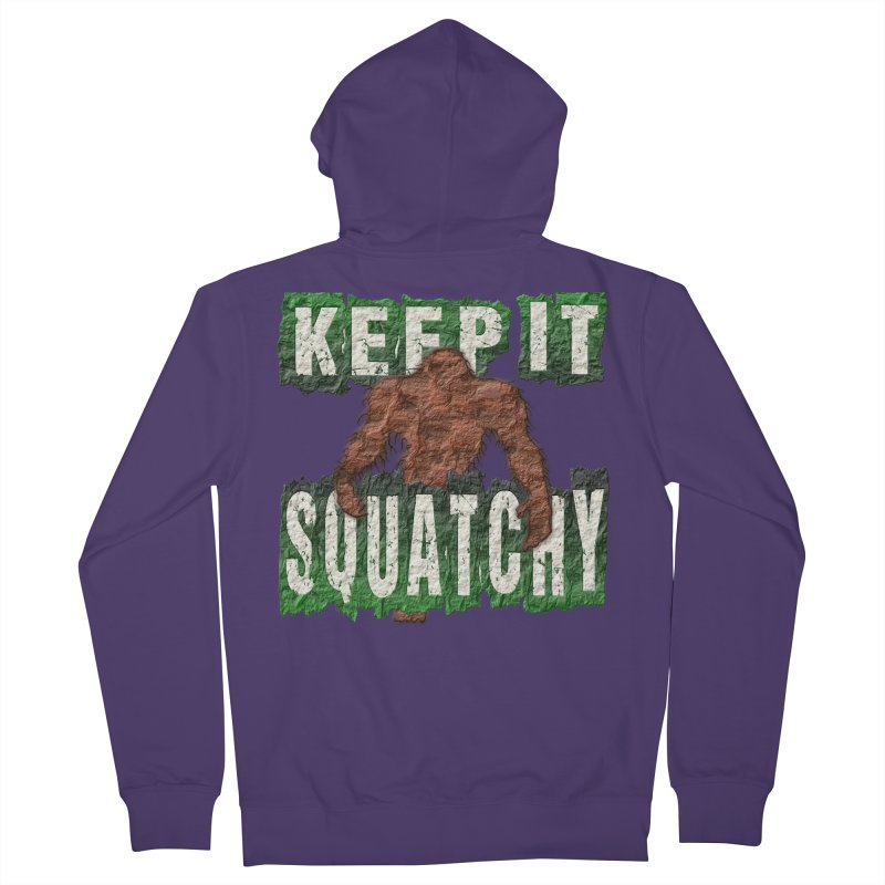 KEEP IT SQUATCHY Women's Zip-Up Hoody by Paparaw's T-Shirt Design