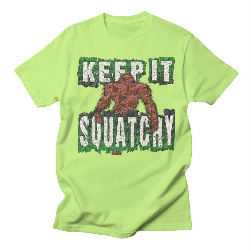 KEEP IT SQUATCHY Men's T-Shirt by Paparaw's T-Shirt Design