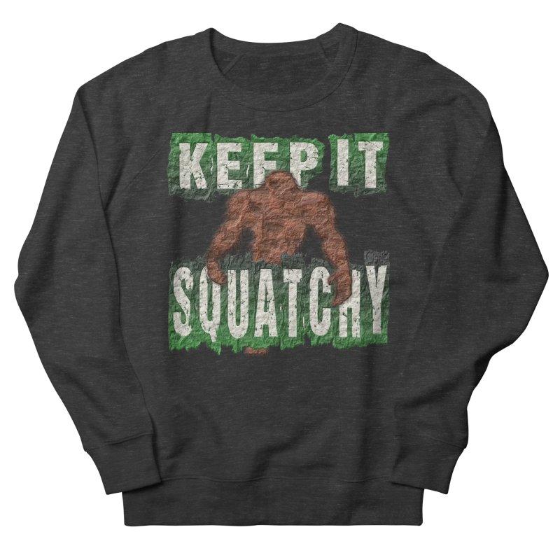 KEEP IT SQUATCHY Men's Sweatshirt by Paparaw's T-Shirt Design