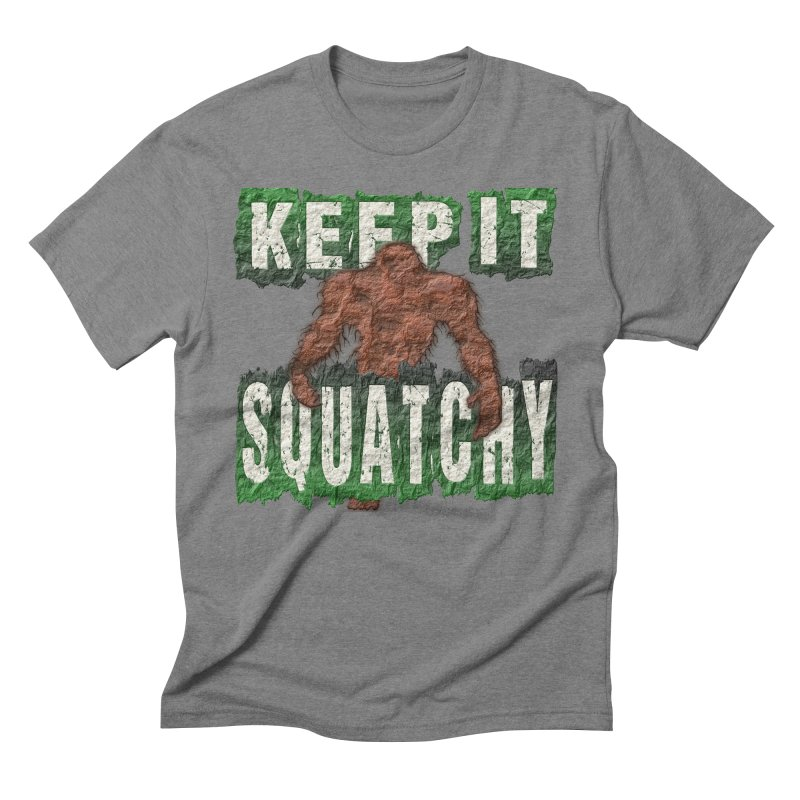 KEEP IT SQUATCHY Men's Triblend T-Shirt by Paparaw's T-Shirt Design