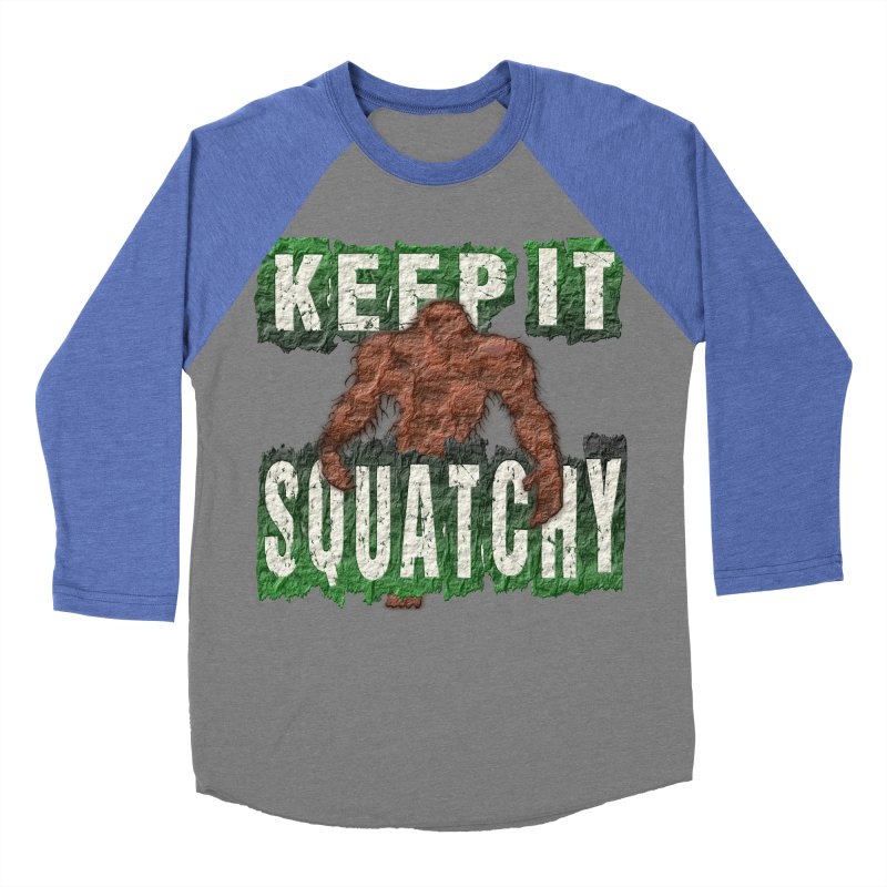KEEP IT SQUATCHY Women's Baseball Triblend T-Shirt by Paparaw's T-Shirt Design