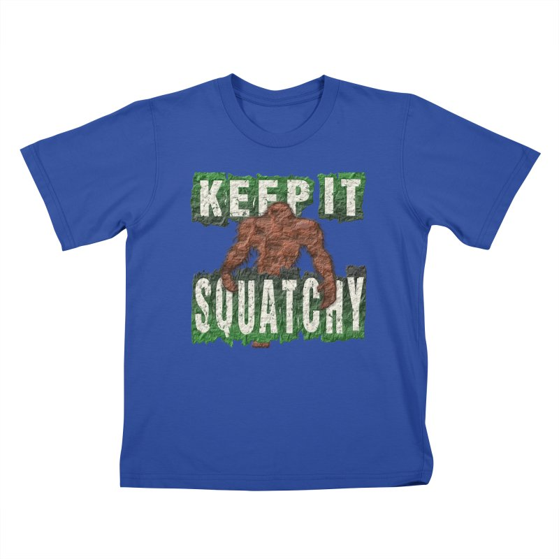 KEEP IT SQUATCHY Kids T-Shirt by Paparaw's T-Shirt Design