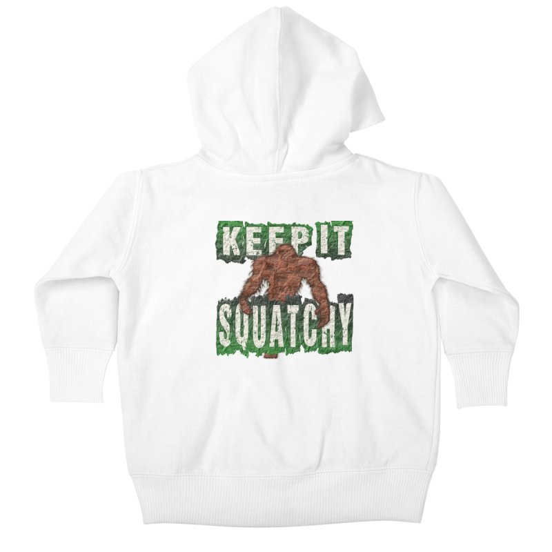 KEEP IT SQUATCHY Kids Baby Zip-Up Hoody by Paparaw's T-Shirt Design