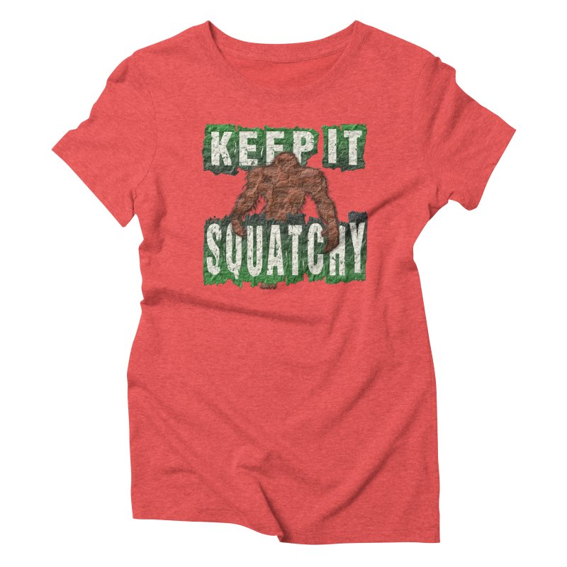 KEEP IT SQUATCHY Women's Triblend T-shirt by Paparaw's T-Shirt Design