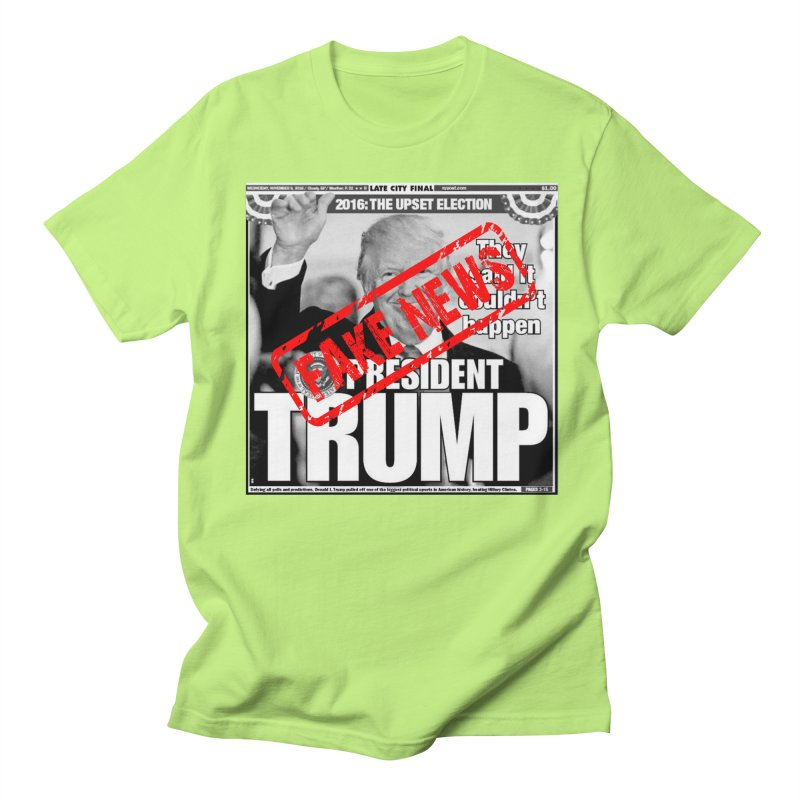 If Only It Was 'FAKE NEWS' Women's Unisex T-Shirt by Paparaw's T-Shirt Design