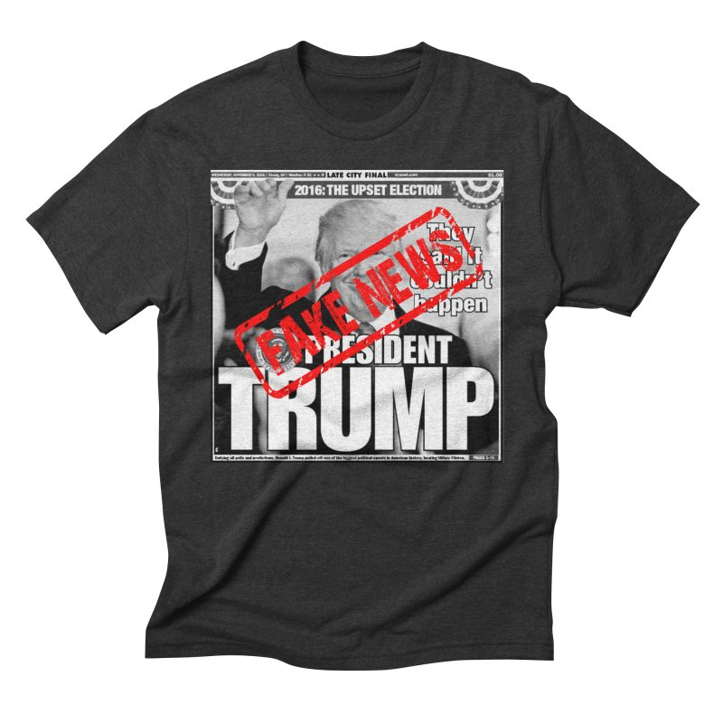 If Only It Was 'FAKE NEWS' Men's Triblend T-shirt by Paparaw's T-Shirt Design