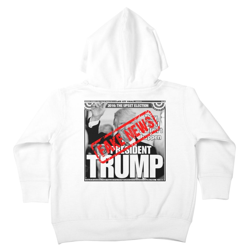 If Only It Was 'FAKE NEWS' Kids Toddler Zip-Up Hoody by Paparaw's T-Shirt Design