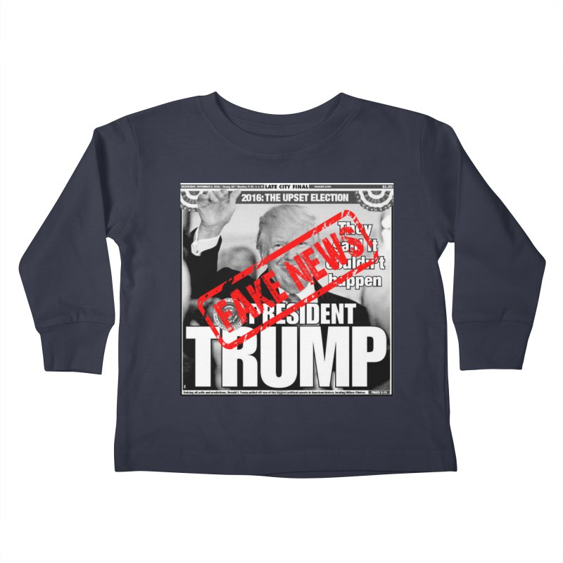 If Only It Was 'FAKE NEWS' Kids Toddler Longsleeve T-Shirt by Paparaw's T-Shirt Design