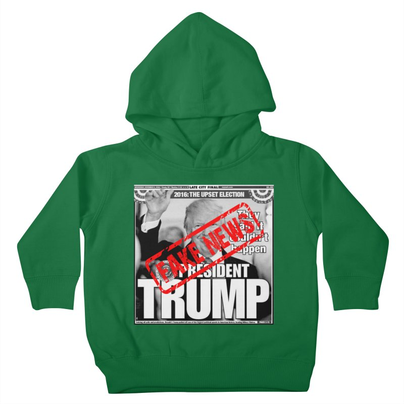 If Only It Was 'FAKE NEWS' Kids Toddler Pullover Hoody by Paparaw's T-Shirt Design